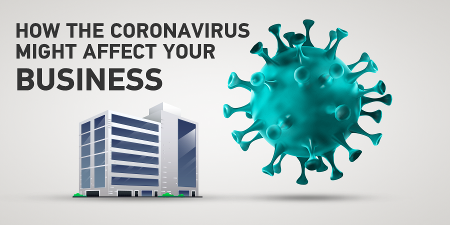 How the coronavirus might affect your business