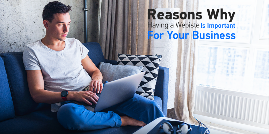 Reasons why having a website is important for your business