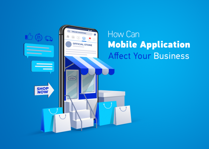 How can mobile applications affect your business?