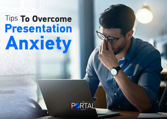Tips to overcome presentation anxiety